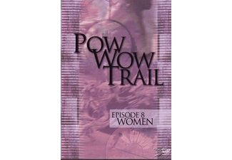 POW WOW TRAIL 8 - WOMEN - (DVD)