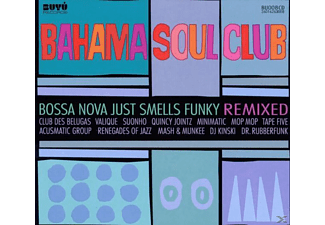 The Bahama Soul Club - Bossa Nova Just Smells Funky Remixed - (CD)