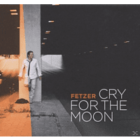 Fetzer - Cry for the Moon [CD]
