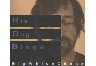 His Dog Bingo - Big White Ghost - (CD)