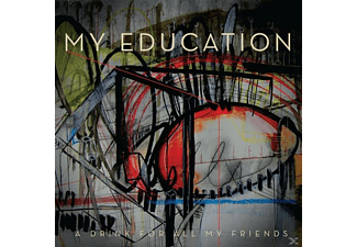 My Education - A Drink For All My Friends (+Download) - (Vinyl)