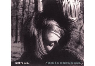 Umbra Sum - Aún No Has Demostrado Nada - (CD)