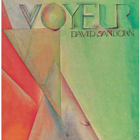 David Sanborn - Voyeur [CD]