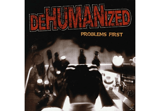 Dehumanized - Problems First - (CD)