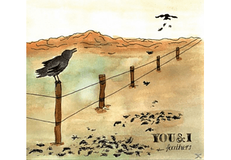 You  I - Feathers - (CD)