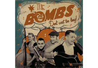 The Bombs - Don't Wait Too Long! - (CD)