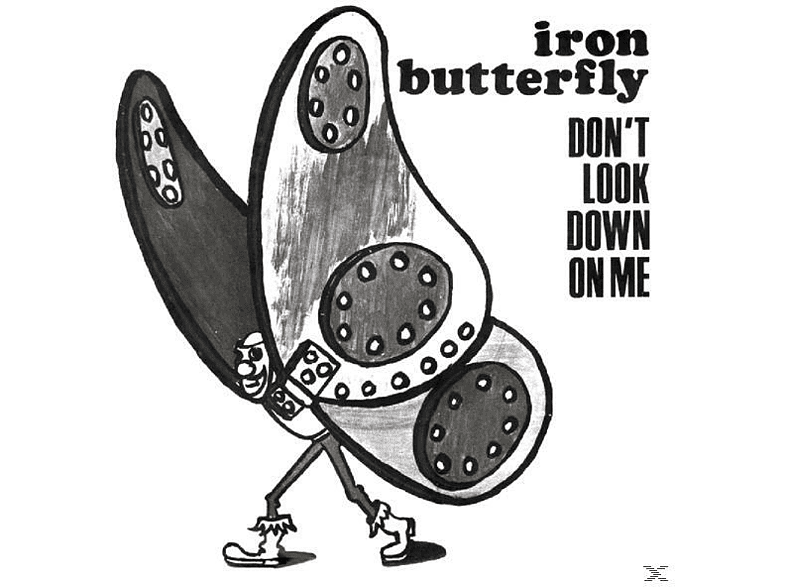 Iron Butterfly - DON T LOOK DOWN ON ME [Vinyl]