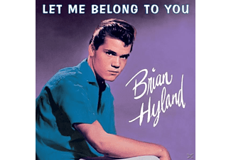 Brian Hyland - Let Me Belong To You - (CD)