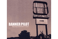 Banner Pilot - Resignation Day [CD]