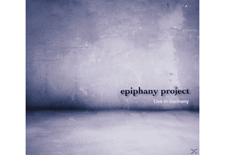 Epiphany Project - Live in Germany - (CD)