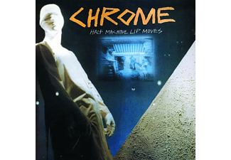 Chrome - HALF MACHINE LIP MOVES - (Vinyl)