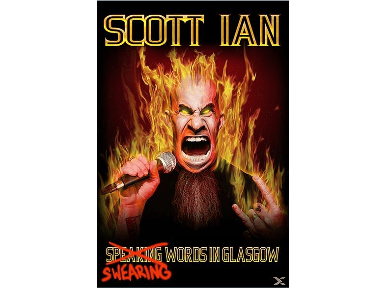 Scott Ian - Swearing Words In Glasgow [DVD]