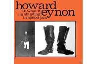 Howard Eynon - So What If I'm Standing In Apricot [LP + Download]