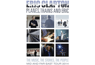 Eric Clapton - Planes, Trains And Eric-Mid And Far East Tour 2014 [DVD]