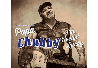 Popa Chubby - I'm Fellin' Lucky - (CD)