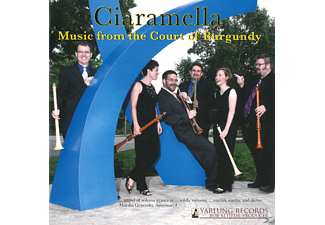 Adam Knight Gilbert, Rotem Gilbert, Ciaramella - Music from the Court of Burgundy - (CD)