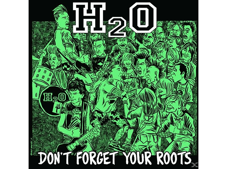 H2o - Don't Forget Your Roots [Vinyl]