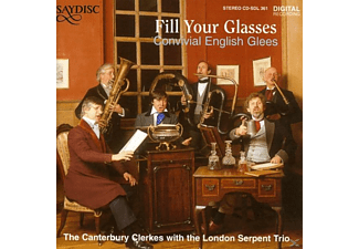 CANTERBURY CLERKES, LONDON SERP, TH - Fill Your Glasses - (CD)