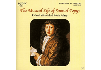 WISTREICH, JEFFREY, . - The Music Life of Samuel Pepys - (CD)