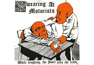 Swearing At Motorists - While Laughing,The Joker Tells The - (CD)