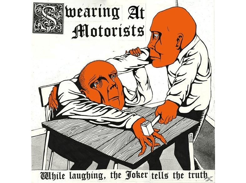 Swearing At Motorists - While Laughing,The Joker Tells The [CD]