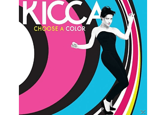 Kicca - Choose A Color - (CD)