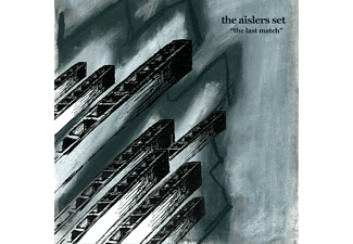 Aislers Set - THE LAST MATCH - (Vinyl)