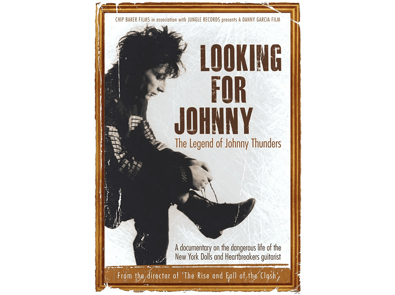 Johnny Thunders - Looking For Johnny - The Legend Of Johnny Thunders [DVD]