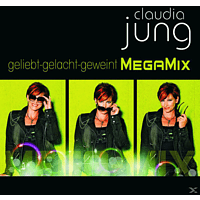 Claudia Jung - GELIEBT GELACHT GEWEINT-BEST OF (MEGAMIX) [CD]
