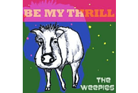 The Weepies - Be My Thrill [CD]