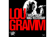 Lou Gramm - I Wish Today Was Yesterday-A Portrait [CD]