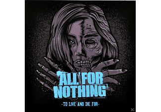 All For Nothing - To Live And Die For - (CD)