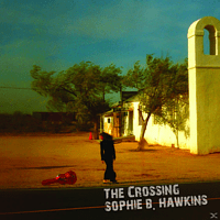 Sophie B. Hawkins - The Crossing [CD]