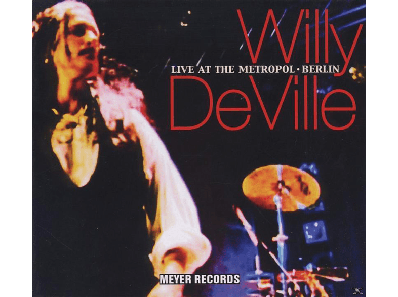 Willy Deville - Live At The Metropol-Berlin [CD]