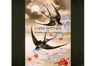 Chris Smither - Hundred Dollar Valentine - (CD)