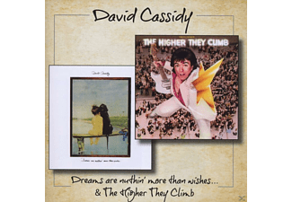 David Cassidy - Dreams Are Nuthin' More Than Wishes & The Higher They Climb - (CD)