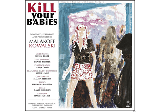 Malakoff Kowalski - Kill Your Babies - (CD)