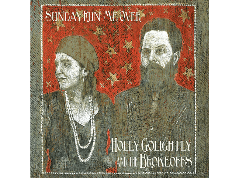 Holly And The Brokeoffs Golightly - Sunday Run Me Over [CD]