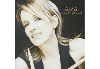 Tara - My Tunes Got A Soul - (CD)