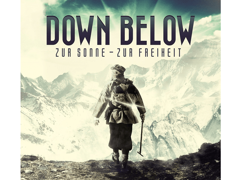 Down Below - Zur Sonne - Zur Freiheit [CD]
