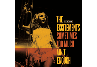 The Excitements - Sometimes Too Much Ain't Enough - (CD)