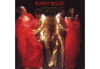 Bunny Sigler - Let Me Party With You - (CD)