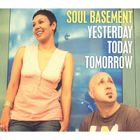Soul Basement - Yesterday, Today, Tomorrow [CD]
