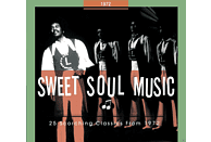 VARIOUS - Sweet Soul Music-25 Scorching Classics From 1972 [CD]