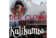 Kulikumba - Der Clown [CD]
