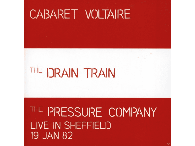 Cabaret Voltaire - The Drain Train/The Pressure Company [CD]
