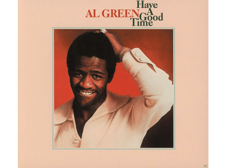 Al Green - Have A Good Time [CD]