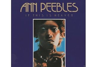 Ann Peebles - If This Is Heaven - (CD)