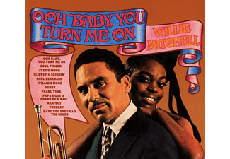 Willie Mitchell - Ooh Baby, You Turn Me On - (CD)