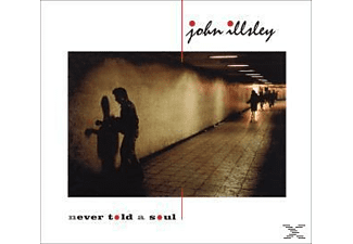 John Illsley - Never Told A Soul (CD)